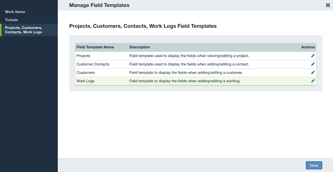 Once You Select To Edit The Work Logs Template, You Will Be Taken To The  Field Template Editor. This Is Where You May Create And Layout Custom  Fields, ...